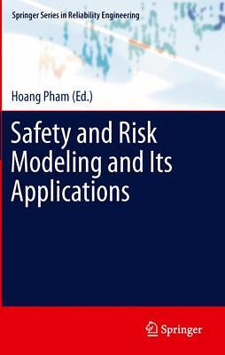 Safety and Risk Modeling and Its Applications  Springer Series in Reliability ..