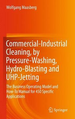 Commercial-Industrial Cleaning, by Pressure-Washing, Hydro-Blasting and UHP-Je..