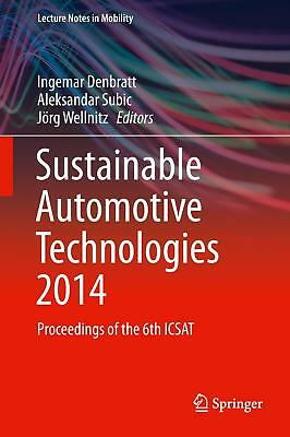 Sustainable Automotive Technologies 2014  Lecture Notes in Mobility