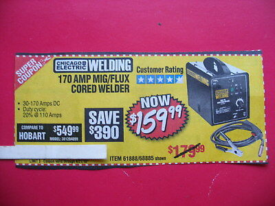 HARBOR FREIGHT ****TICKET*****TO save $390 170 amp, mig/flux cored welder