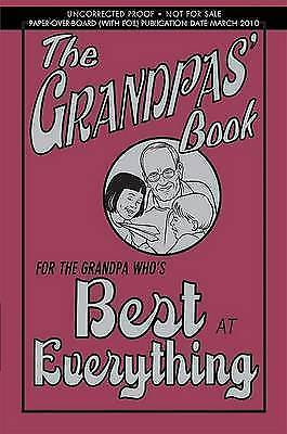 The Grandpas' Book: For the Grandpa Who's Best at Everything by John Gribble...