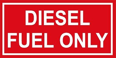 DIESEL FUEL ONLY Decal sticker - SM thru XL - various colors