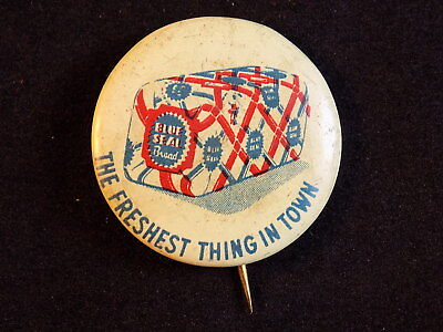 Vintage PIN BACK BUTTON BLUE SEAL BREAD The Freshest Thing In Town lapel pin