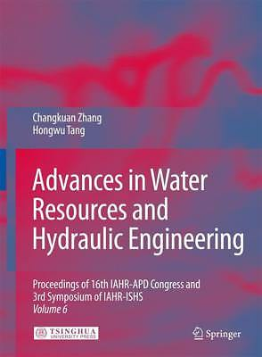 Advances in Water Resources and Hydraulic Engineering, 6 Vols. Zhang, Changkua..