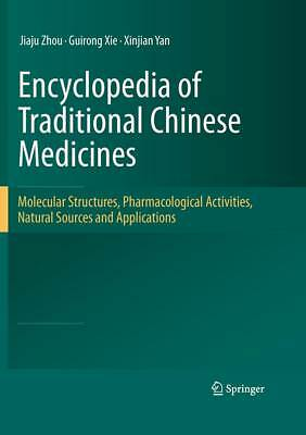 Encyclopedia of Traditional Chinese Medicines - Molecular Structures, Pharmaco..