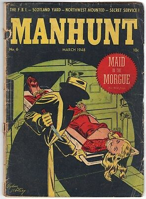 Manhunt # 6 ~ March, 1948 ~ ME ~ Fair ~ detached cover ~ Undercover Girl