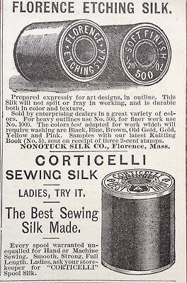 1884 Ad (1800-22)~Corticelli Sewing Silk, Nonotuck Silk Co. Florence, Mass.