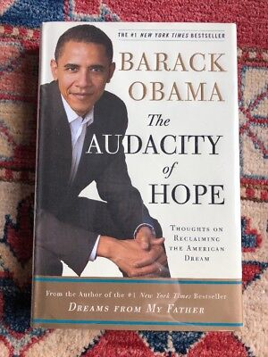 The Audacity Of Hope By Barack Obama AUTOGRAPHED! Beautiful Copy