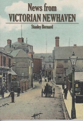 News from Victorian Newhaven by Stanley Bernard