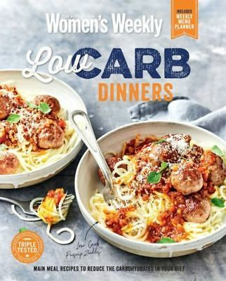The Australian Women's Weekly Low Carb Dinners Healthy Cookbook Womens AWW NEW