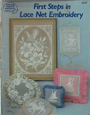 First Steps in Lace Net Embroidery pattern book Rita Weiss