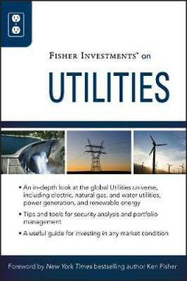 NEW Fisher Investments On Utilities by Fisher Investments BOOK (Hardback)