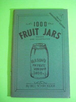 1000 FRUIT JARS Priced and Illustrated_FOR ANTIQUE KERR MASON BALL IDEAL + MORE