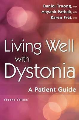 NEW Living Well With Dystonia by Mayank Pathak BOOK (Paperback) Free P&H