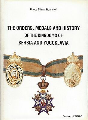 The Orders, Medals  of Serbia and Yugoslavia, (in inglese) Principe Romanoff