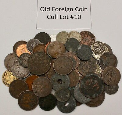 Old Foreign Coin Cull Lot #10