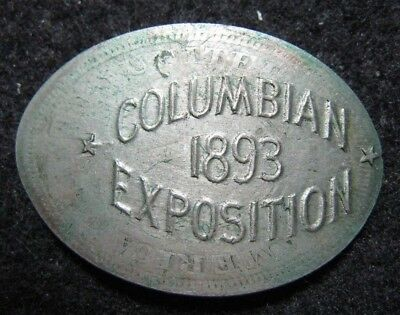 1893 Columbian Exposition Chicago Elongated 1891 Liberty Nickel
