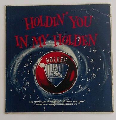 "HOLDEN VERY RARE ""HOLDIN' YOU IN MY HOLDEN"" RECORD 1950''s GMH NASCO"
