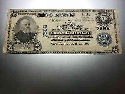 Corpus Christi, Texas National Bank Note. Charter 7668.