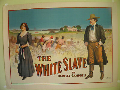 """Rare Original Theater Poster """"THE WHITE SLAVE""""  By Bartley Campbell - 1911"""