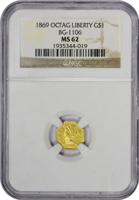 1869 California Fractional Octagonal Liberty $1.00 BG-1106 NGC MS62