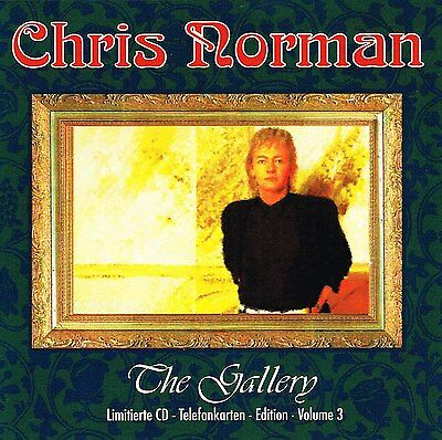 (CD) Chris Norman - The Gallery - Midnight Lady, Some Hearts Are Diamonds, u.a.
