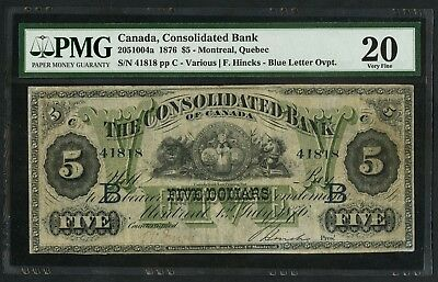 Consolidated Bank Of Canada 1876 $5 Montreal Pmg 20 Vf Unique Rarity Wlm5493