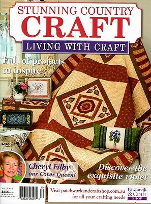 Stunning Country Craft  Magazine. Vol 25 No 3. 2015. Pattern Sheets Attached