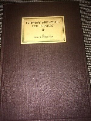 Every Day Arithmetic For Printers By John Mansfield.