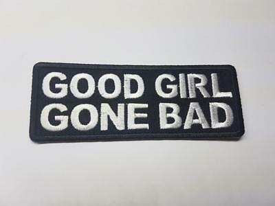 """/""""GOOD GIRL GONE BAD/"""" Biker Patch Embroidered Sew Iron on Lady woman funny"""
