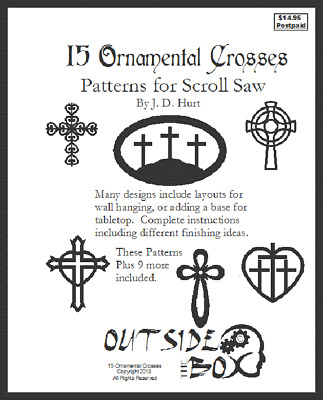 15 Ornamental Crosses: Patterns for Scroll Saw. 8.5 x 11 Book from OTB Patterns.