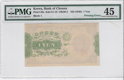 Korea 1945 Pick 38 Bank of Chosen 1 Yen Won - Printing Error PMG 45