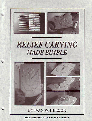 Relief Carving Made Simple / Ivan Whillock woodcarving project pattern BOOK