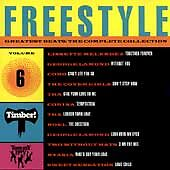 Various Artists : Freestyle Greatest Beats: The Complete Collection, Vol. 6 CD