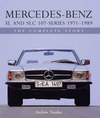 Mercedes-Benz SL and SLC 107 Series NOAKES BOOK