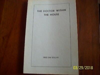 The Doctor Within the House- Augustin Bombard-Third Printing- 1937- 91 Pgs-Soft