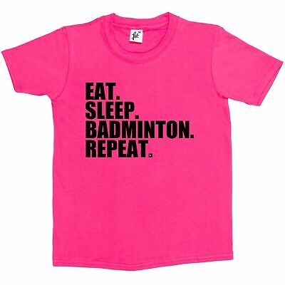 Eat. Sleep. Badminton. Repeat. Shuttlecock  Kids Boys / Girls T-Shirt
