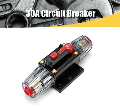 12V DC 30A Car Audio Circuit Breaker Inline Fuse for 12V System Protection 30AMP