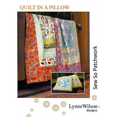 Quilt In A Pillow Quilt Pattern by Lynne Wilson Designs