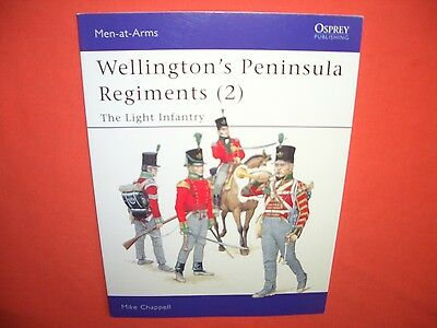 Osprey Men at Arms 400, Wellington`s PENINSULA REGIMENTS (2) The Light Infantry