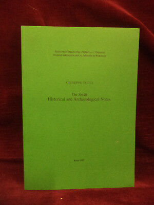SWAT HISTORICAL ARCHAEOLOGICAL NOTES - Tucci - Pakistan - IsIAO 1997