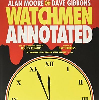 Watchmen: The Annotated Edition by Alan Moore Hardcover DC Comics Brand New