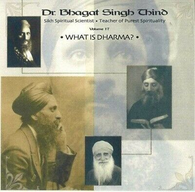 What is Dharma?: v. 17 - New Book Dr. Bhagat Singh Thind