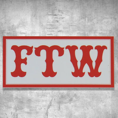 "Support 81 Sticker Aufkleber ""FTW"" F*** The World Big Red Machine HAMC North End"