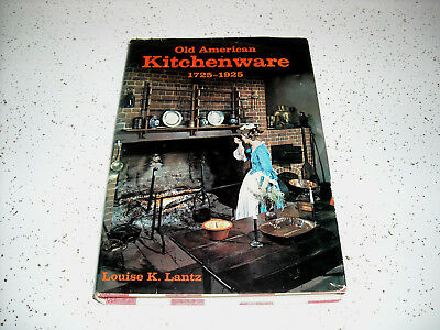 "1974 Reference Book ""Old American Kitchenware 1725 - 1925"" - Louise Lantz"