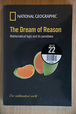 Issue 22 National Geographic Our Mathematical World - The Dream of Reason