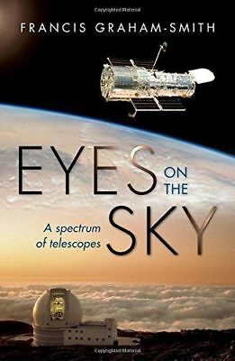Eyes On The Sky by Francis Graham-Smith