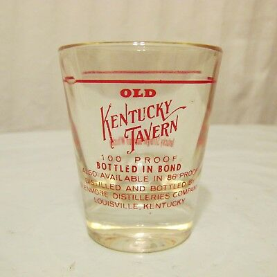 Bourbon Old Kentucky Tavern Liquor Advertising Shot Glass VTG 100 Proof