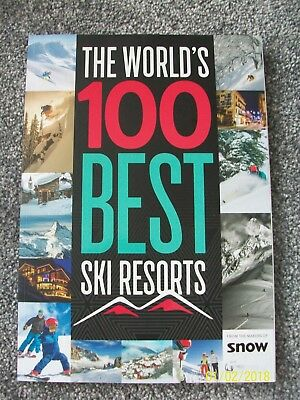 The World's 100 Best Ski Resorts From The Makers of Snow Magazine New Bookazine
