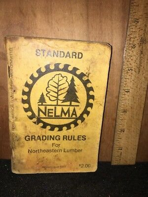 Standard Grading  Rules For North Eastern Lumber, 1977 Booklet.